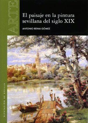 PAISAJE EN LA PINTURA SEVILLANA DEL SIGLO XIX