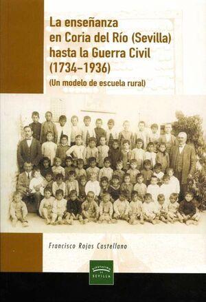LA ENSEÑANZA EN CORIA DEL RÍO (SEVILLA) HASTA LA GUERRA CIVIL (1734-1936)