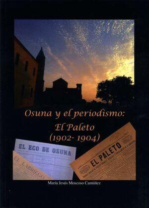 OSUNA Y EL PERIODISMO: EL PALETO (1902-1904)