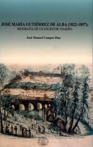 JOSÉ MARÍA GUTIÉRREZ DE ALBA (1822-1897)