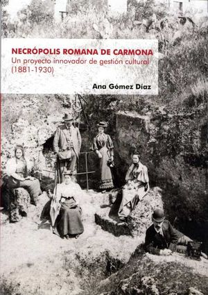 NECRÓPOLIS ROMANA DE CARMONA