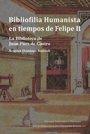 BIBLIOFILIA HUMANISTA EN TIEMPOS DE FELIPE II