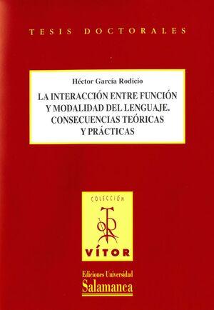 LA INTERACCIÓN ENTRE FUNCIÓN Y MODALIDAD DEL LENGUAJE. CONSECUENCIAS TEÓRICAS Y PRÁCTICAS