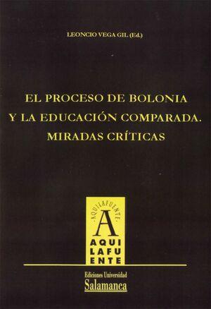 EL PROCESO DE BOLONIA Y LA EDUCACIÓN COMPARADA. MÍRADAS CRÍTICAS