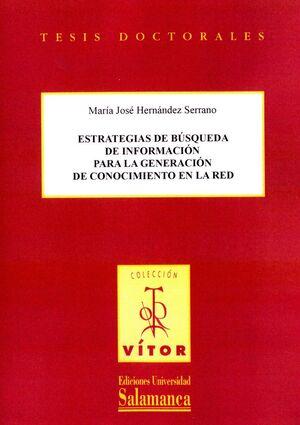 ESTRATEGIAS DE BÚSQUEDA DE INFORMACIÓN PARA LA GENERACIÓN DE CONOCIMIENTO EN LA RED