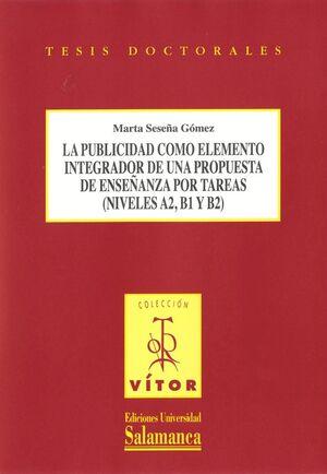 LA PUBLICIDAD COMO ELEMENTO INTEGRADOR DE UNA PROPUESTA DE ENSEÑANZA POR TAREAS (NÍVELES A2, B1 Y B2