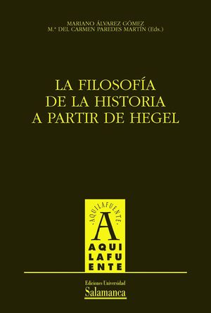 LA FILOSOFÍA DE LA HISTORIA A PARTIR DE HEGEL