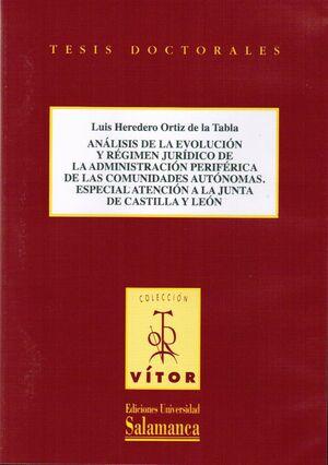 ANÁLISIS DE LA EVOLUCIÓN Y RÉGIMEN JURÍDICO DE LA ADMINISTRACCIÓN PERIFÉRICA DE LAS COMUNIDADES AUTO