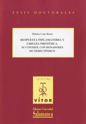 RESPUESTA INFLAMATORIA Y CIRUGÍA PROTÉSICA. SU CONTROL CON DONADORES DE ÓXIDO NÍTRICO