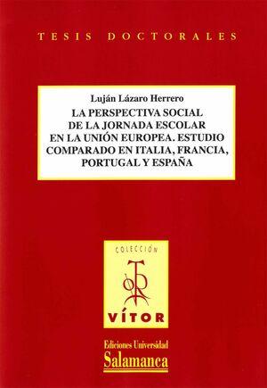 LA PERSPECTIVA SOCIAL DE LA JORNADA ESCOLAR EN LA UNIÓN EUROPEA ESTUDIO COMPARADO EN ITALIA ,FRANCIA