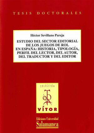 ESTUDIO DEL SECTOR EDITORIAL DE LOS JUEGOS DE ROL EN ESPAÑA: HISTORIA, TIPOLOGÍA, PERFIL DE LECTOR,