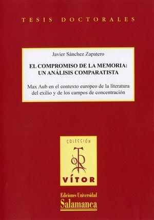 EL COMPROMISO DE LA MEMORIA: UN ANÁLISIS COMPARATISTA MAX AUB EN EL CONTEXTO EUROPEO DE LA LITERATURA