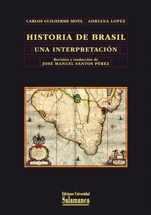 HISTORIA DE BRASIL UNA INTERPRETACIÓN