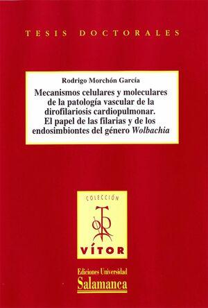 MECANISMOS CELULARES Y MOLECULARES DE LA PATOLOGÍA VASCULAR DE LA DIROFILARIOSIS CARDIOPULMONAR. EL