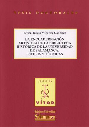 LA ENCUADERNACIÓN ARTÍSTICA DE LA BIBLIOTECA HISTÓRICA DE LA UNIVERSIDAD DE SALAMANCA