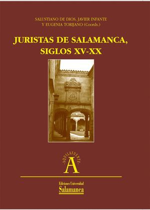 JURISTAS DE SALAMANCA, SIGLOS XV Y XX