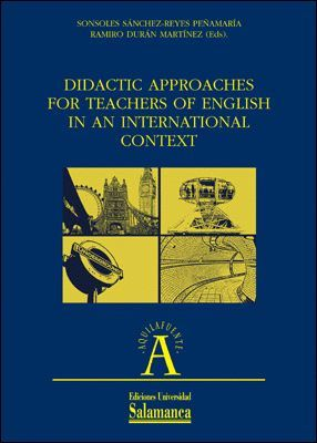 DIDACTIC APPROACHES FOR TEACHERS OF ENGLISH IN AN INTERNATIONAL CONTEXT