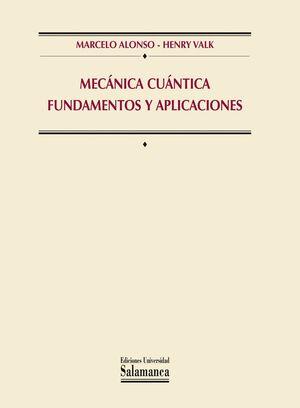 MECÁNICA CUÁNTICA FUNDAMENTOS Y APLICACIONES