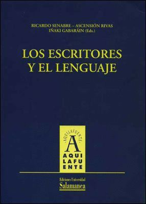LOS ESCRITORES Y EL LENGUAJE