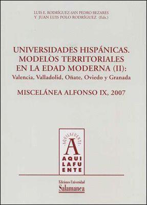 UNIVERSIDADES HISPÁNICAS. MODELOS TERRITORIALES DE LA EDAD MODERNA (II)