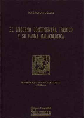 EL MIOCENO CONTINENTAL IBÉRICO Y SU FAUNA MALACOLÓGICA