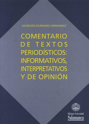 COMENTARIOS DE TEXTOS PERIODÍSTICOS: INFORMATIVOS, INTERPRETATIVOS Y DE OPINIÓN