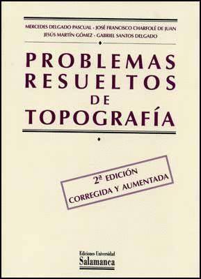 PROBLEMAS RESUELTOS DE TOPOGRAFÍA