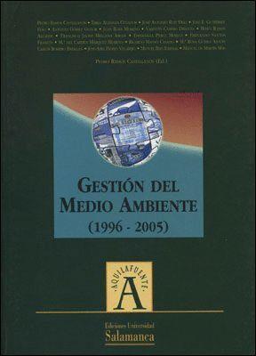 GESTIÓN DEL MEDIO AMBIENTE (1996-2005)