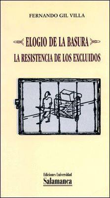 ELOGIO DE LA BASURA