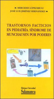 TRASTORNOS FACTICIOS EN PEDIATRÍA. SINDROME DE MUNCHAUSAN POR PODERES