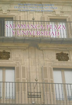 SALAMANCA: PLAZA Y UNIVERSIDAD