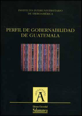 PERFIL DE GOBERNABILIDAD DE GUATEMALA
