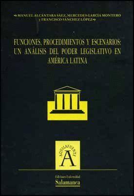FUNCIONES, PROCEDIMIENTOS Y ESCENARIOS: UN ANÁLISIS DEL PODER LEGISLATIVO EN AMÉRICA LATINA
