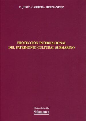 PROTECCIÓN INTERNACIONAL DEL PATRIMONIO CULTURAL SUBMARINO