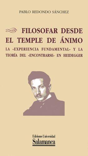 FILOSOFAR DESDE EL TEMPLE DE ÁNIMO. LA