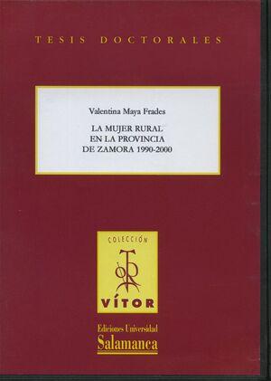 LA MUJER RURAL EN LA PROVINCIA DE ZAMORA, 1990-2000
