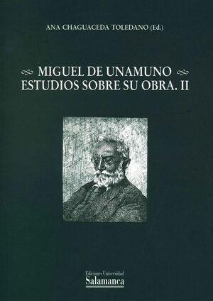MIGUEL DE UNAMUNO. ESTUDIOS SOBRE SU OBRA. II