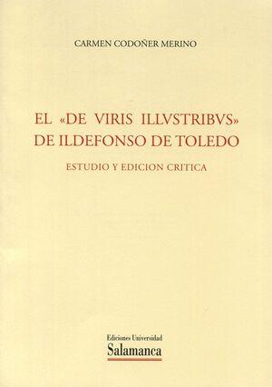 EL DE VIRIS ILLVSTRIBVS DE ILDEFONSO DE TOLEDO