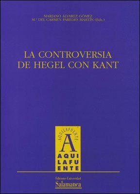 LA CONTROVERSIA DE HEGEL CON KANT