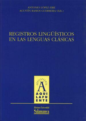 REGISTROS LINGÜÍSTICOS EN LAS LENGUAS CLÁSICAS