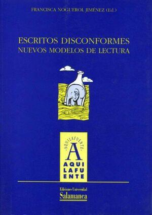 ESCRITOS DISCONFORMES: NUEVOS MODELOS DE LECTURA