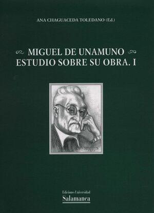 MIGUEL DE UNAMUNO. ESTUDIOS SOBRE SU OBRA.I