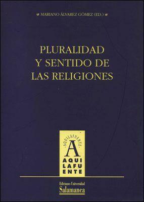 PLURALIDAD Y SENTIDO DE LAS RELIGIONES