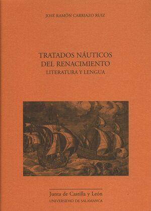 TRATADOS NAÚTICOS DEL RENACIMIENTO. LITERATURA Y LENGUA