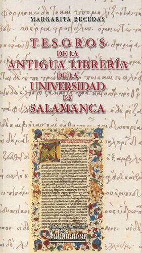 TESOROS DE LA ANTIGUA LIBRERÍA DE LA UNIVERSIDAD DE SALAMANCA