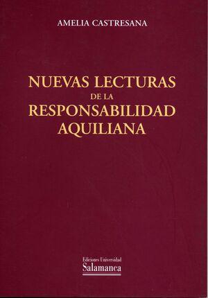 NUEVAS LECTURAS DE LA RESPONSABILIDAD AQUILIANA