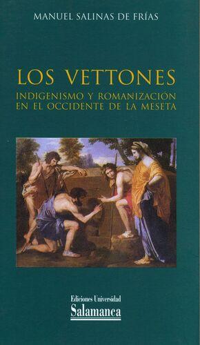 LOS VETTONES. INDIGENISMO Y ROMANIZACIÓN EN EL OCCIDENTE DE LA MESETA