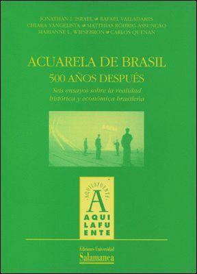 ACUARELA DE BRASIL, 500 AÑOS DESPUÉS
