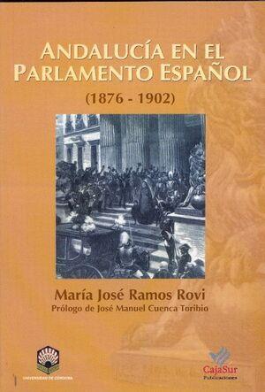 ANDALUCÍA EN EL PARLAMENTO ESPAÑOL (1876-1902)