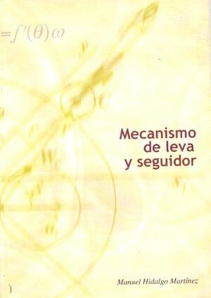 MECANISMO DE LEVA Y SEGUIDOR